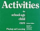 Activities for School Age Child Care:…