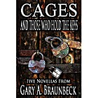 Cages and Those Who Hold the Keys by Gary A.…