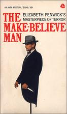 The Make-Believe Man by Elizabeth Fenwick