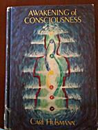 Awakening of Consciousness: An…
