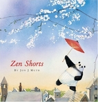 Zen Shorts by Jon Muth