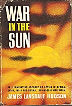 War in the Sun by James Lansdale Hodson