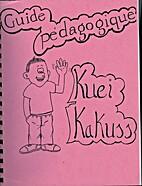 Guide Pedagogique Kuei Kakuss by Adelina…