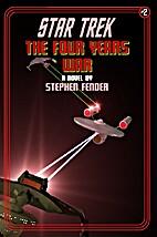 Star Trek: The Four Years War, Vol. 2 by…