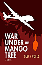 War Under the Mango Tree: a novel