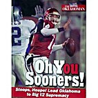 Oh You Sooners! Stoops, Heupel Lead Oklahoma…