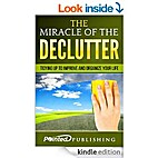 The Miracle Of The Declutter: Tidying Up To…