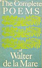 The Complete Poems of Walter De La Mare by…
