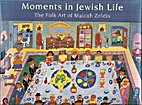 Moments in Jewish Life: The Folk Art of…