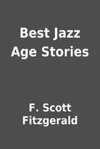 Best Jazz Age Stories by F. Scott Fitzgerald