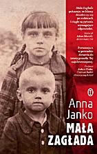 Mała zagłada by Anna Janko