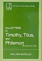 The Letters to Timothy, Titus and Philemon…