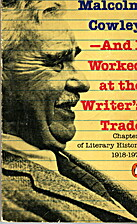 And I Worked at the Writer's Trade: Chapters…