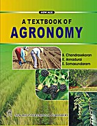 A Textbook of Agronomy by B. Chandrasekaran