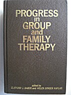 Progress in group and family therapy by…