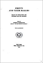 Prints and their makers; essays on engravers…