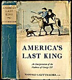 America's Last King: An Interpretation of…