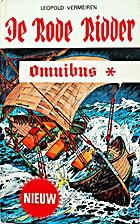 De Rode Ridder omnibus : De Rode Ridder en…