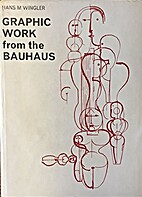 Graphic work from the Bauhaus by Hans Maria…