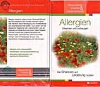 Allergien. Erkennen und vorbeugen. Die…