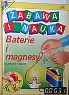 Batteries and Magnets (Fun With Simple…