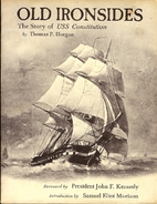 Old Ironsides, an Illustrated History of Uss…