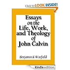 Essays on the Life, Work, and Theology of…
