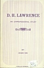 D.H. Lawrence: An Unprofessional Study by…