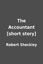 The Accountant [short story] by Robert…
