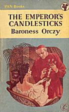 The Emperor's Candlesticks by Emmuska,…