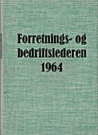 Forretnings- og bedriftslederen 1964 by…