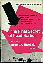 The final secret of Pearl Harbor;: The…