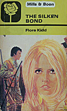 The Silken Bond by Flora Kidd