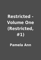 Restricted - Volume One (Restricted, #1) by…