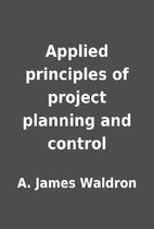 Applied principles of project planning and…