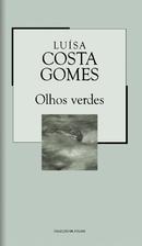 Olhos Verdes by Luísa Costa Gomes