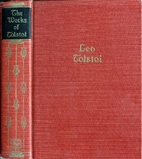 The Works of Leo Tolstoi by Leo Tolstoi