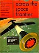 Across the Space Frontier by Cornelius Ryan