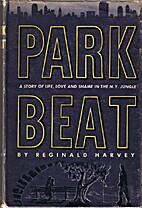 Park Beat: The Story of Life, Love and Shame…