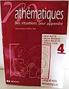 Mathématiques 4 - Des situations pour…