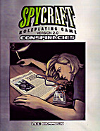 Conspiracies (d20 Spycraft; PCI2003) by Lee…