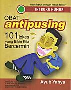 Obat Antipusing, 101 Jokes yang Bikin Kita…