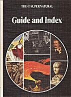The Supernatural - Guide and Index by Colin…