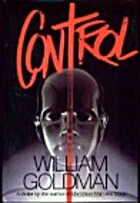 Control by William Goldman