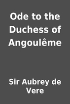 Ode to the Duchess of Angoulême by Sir…