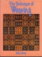 The technique of weaving by John Tovey