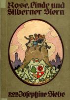 Rose, Linde und Silberner Stern by Josephine…