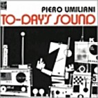 To-Day's Sound [sound recording] by Piero…