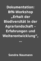 """Dokumentation: BfN-Workshop """"Erhalt der…"""