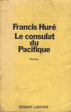 Le consulat du Pacifique by Francis Huré